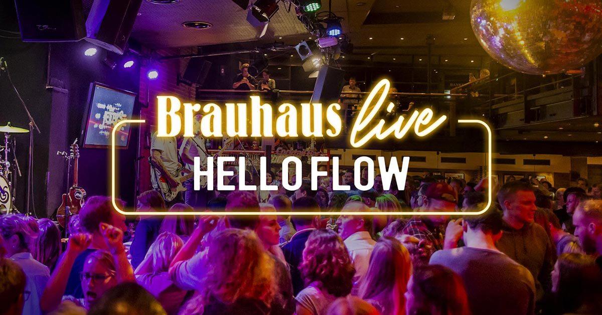 Brauhaus live mit Hello Flow