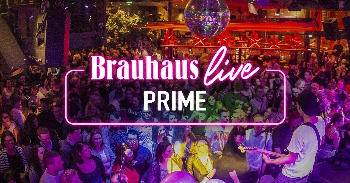 Brauhaus live Prime